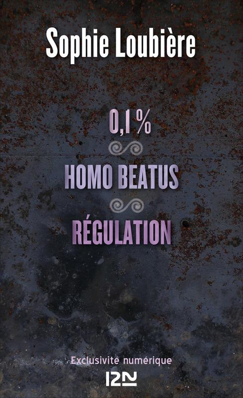 0.1% ; Homo beatus ; régulation