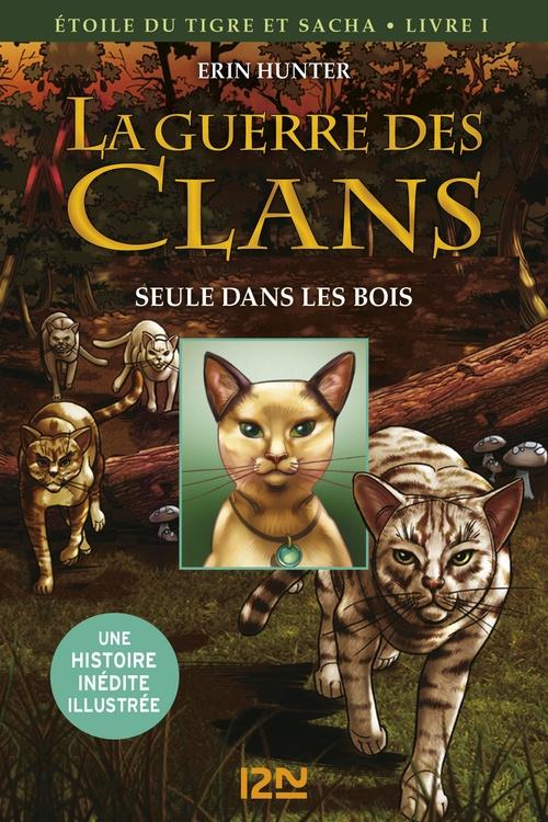 La guerre des Clans version illustrée cycle III - tome 1  - Erin Hunter