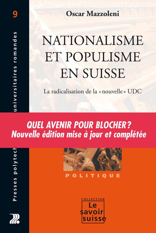 nationalisme et populisme en Suisse ; la radicalisation de la nouvelle. udc