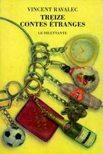 Vente Livre Numérique : Treize contes étranges  - Vincent Ravalec