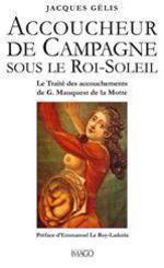 Vente EBooks : Accoucheur de campagne sous le Roi Soleil  - Jacques GELIS