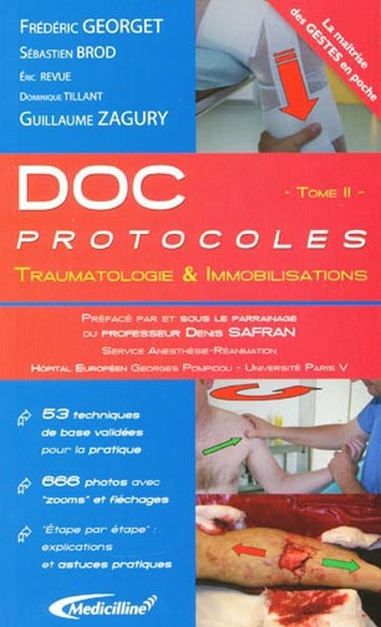 Doc protocoles t.2 ; traumatologie & immobilisations