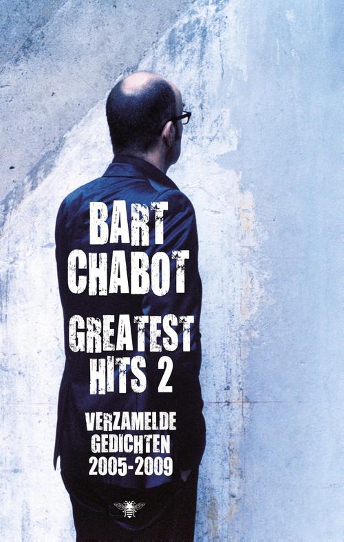 Greatest hits - 2 Verzamelde gedichten 2005-2009