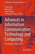 Advances in Information Communication Technology and Computing  - Tomonobu Senjyu - Vishal Goar - Rajesh Kumar - Manoj Kuri
