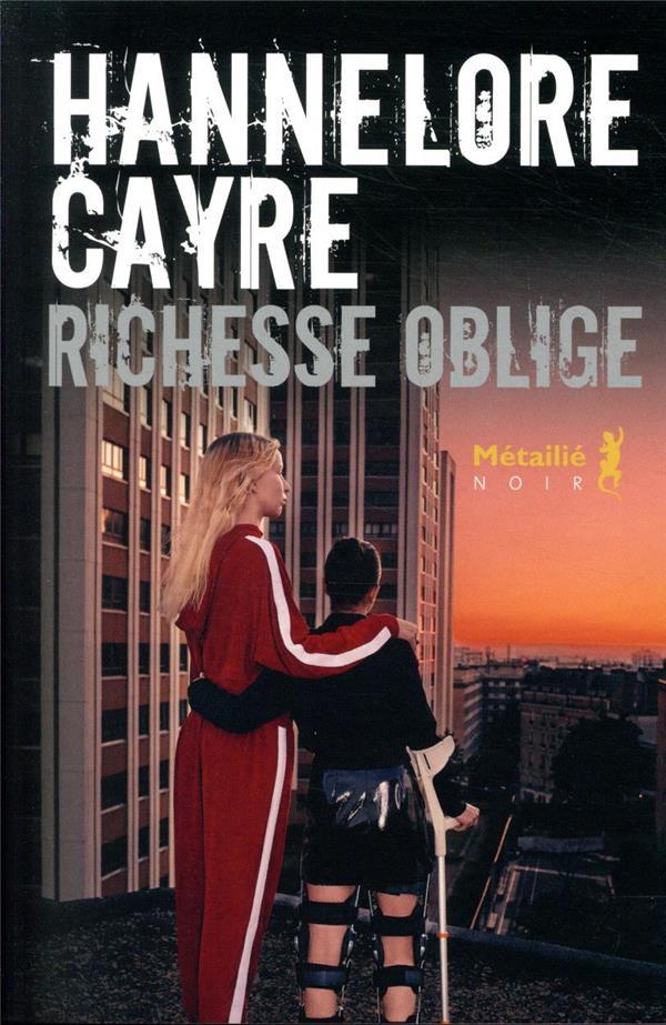 RICHESSE OBLIGE CAYRE, HANNELORE
