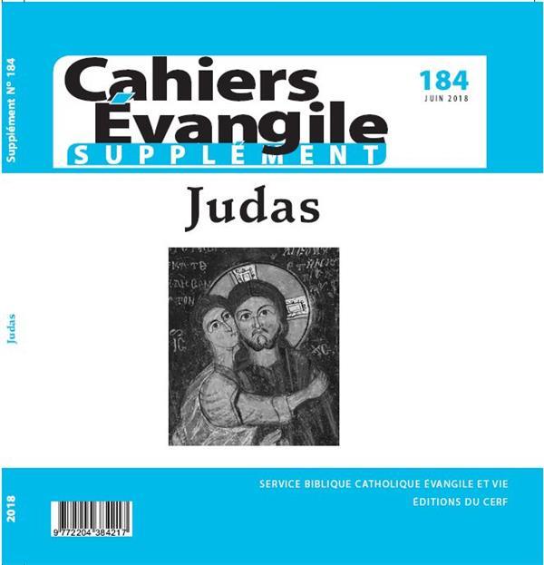 CAHIERS EVANGILE SUPPLEMENT NUMERO 184 JUDAS