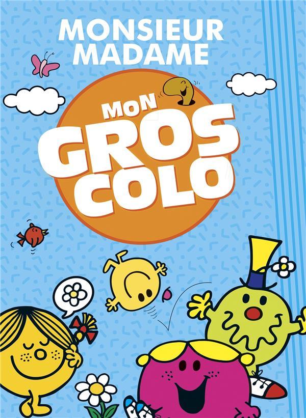 LES MONSIEUR MADAME  -  MON GROS COLO