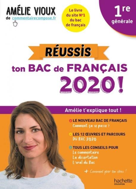 Les cours d'Amélie Vioux ; 1re ; réussis ton bac de français (édition 2020)