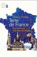 Vente Livre Numérique : Terre de France. Une histoire de 500 millions d'années  - Charles Frankel