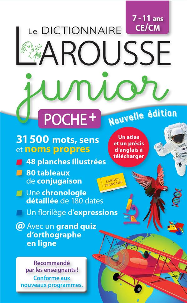 Le dictionnaire Larousse junior poche +