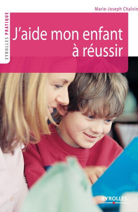 école : aidez vos enfants à réussir