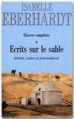 Oeuvres Completes T.1 ; Ecrits Sur Le Sable