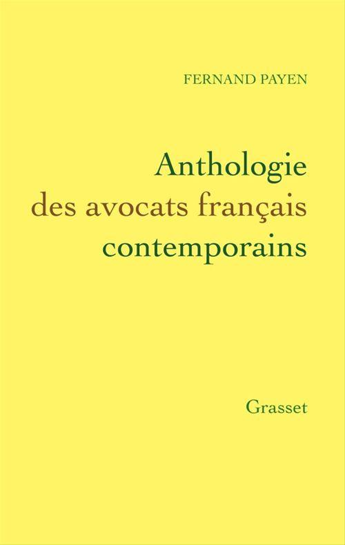 Anthologie des avocats français contemporains  - Fernand Payen
