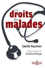 Les droits des malades  - Camille Kouchner - Camille Kouchner