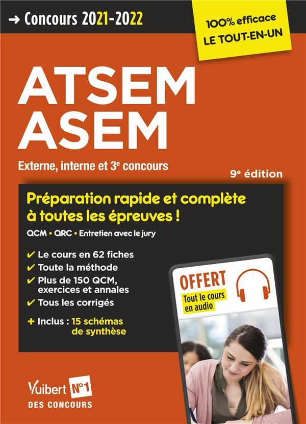 Concours ATSEM et ASEM - catégorie C - préparation rapide et complète à toutes les épreuves (édition 2021/2022)
