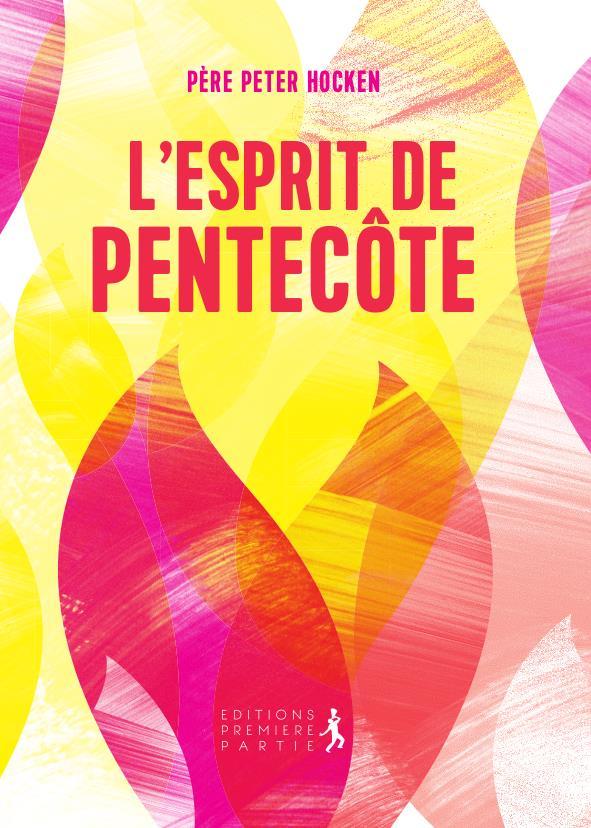 L'ESPRIT DE PENTECOTE