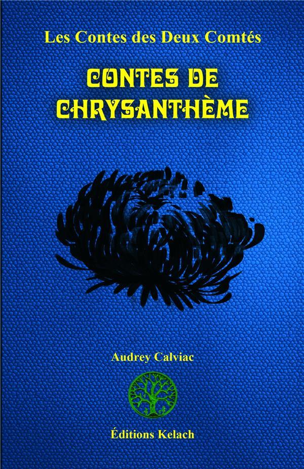 Les contes des deux comtés t.7 ; contes de chrysanthème