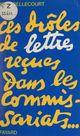 Ces drôles de lettres reçues dans les commissariats  - Jean Bellecourt