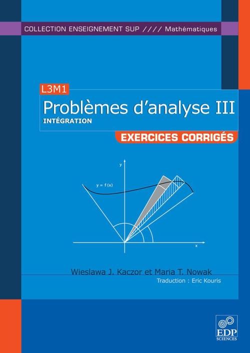 L3M1 ; problèmes d'analyse III ; exercices corrigés