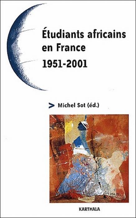 étudiants africains en France ; 1951-2001