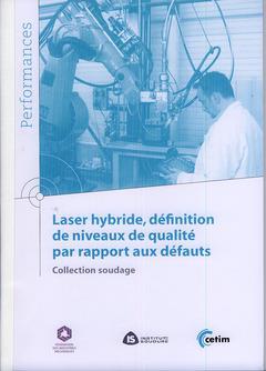 Laser hybride definition de niveaux de qualite par rapport aux defauts collection soudage performanc