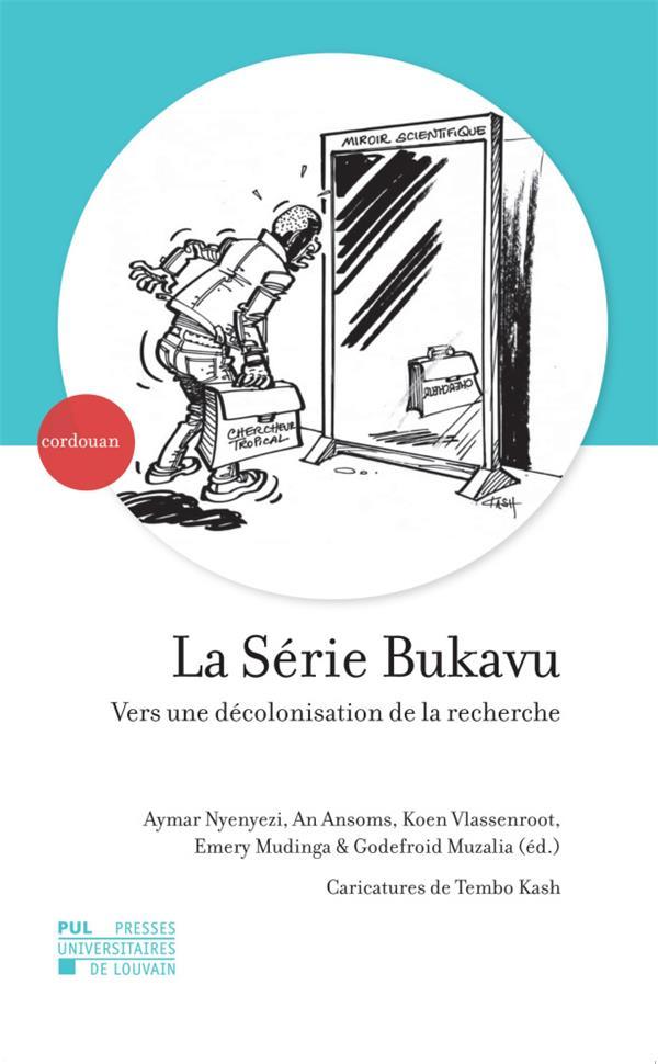 La série Bukavu ; vers une décolonisation de la recherche