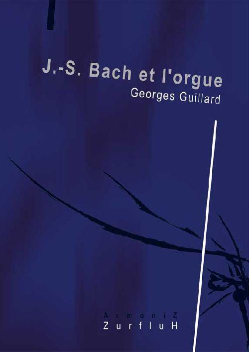 J.-S. Bach et l'orgue