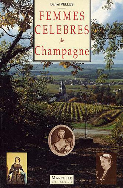 Femmes celebres de champagne