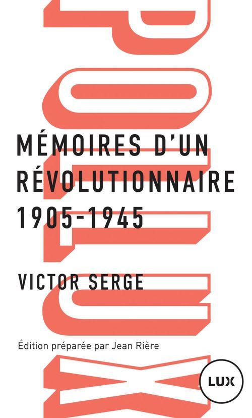 Mémoires d'un révolutionnaire 1905-1945