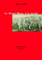 Le Mont-Blanc a la mode