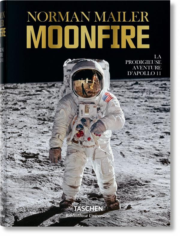 Norman Mailer ; moonfire ; la prodigieuse aventure d'Apollo 11