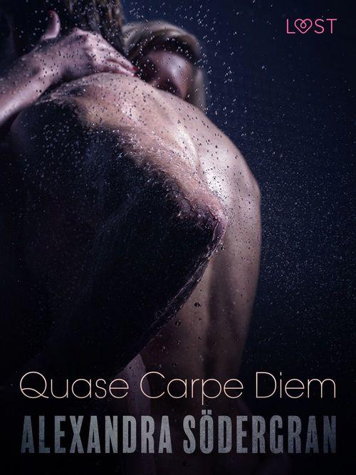 Quase Carpe Diem - Conto Erótico