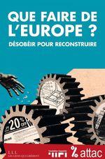 Vente Livre Numérique : Que faire de l'Europe ?  - Attac France - FONDATION COPERNIC