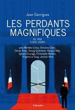 Vente Livre Numérique : Les perdants magnifiques  - Jean Garrigues