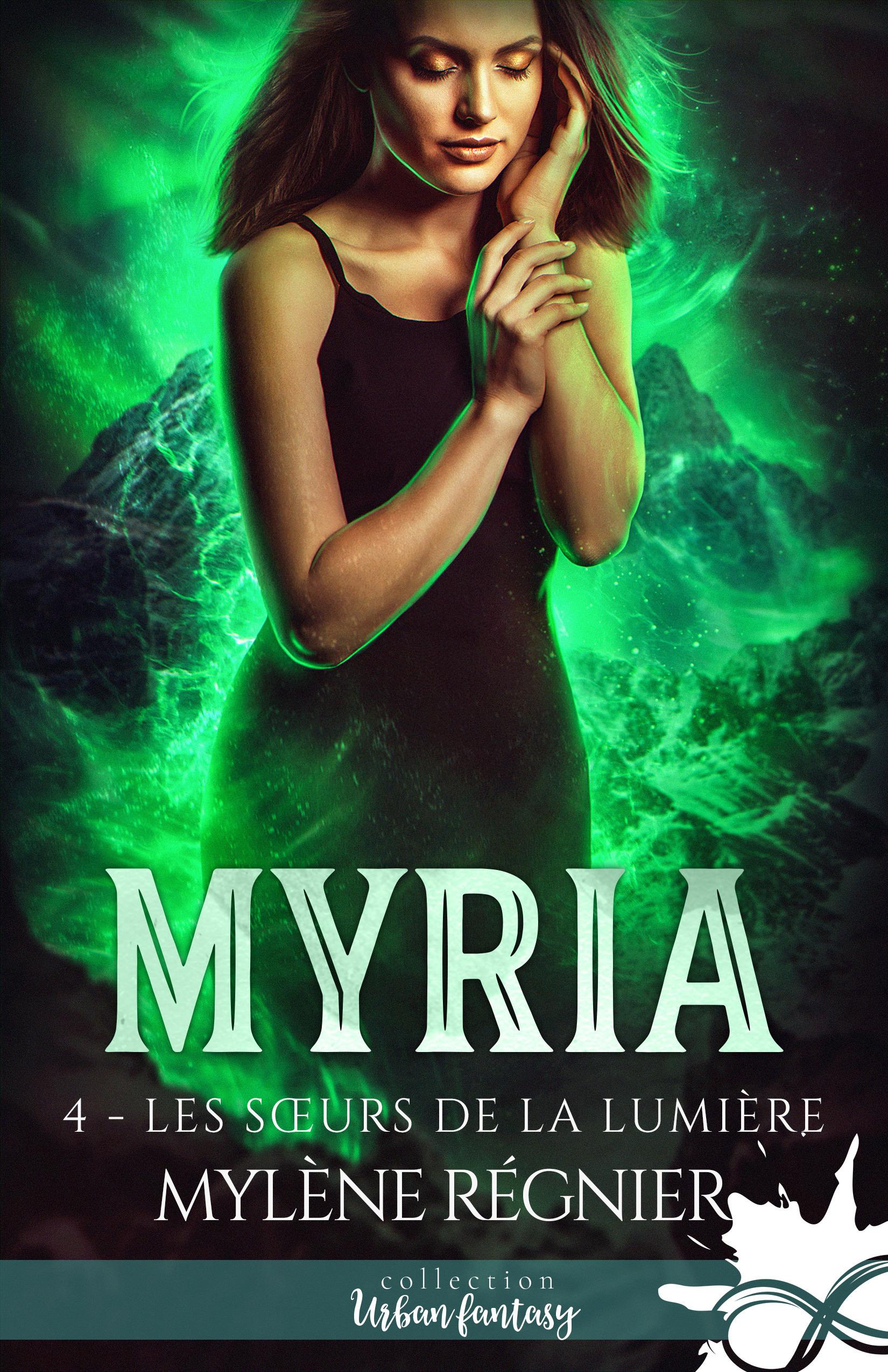 Myria t.4 ; les soeurs de la lumière