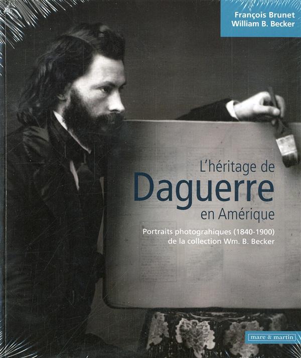 L'héritage de Daguerre en Amérique