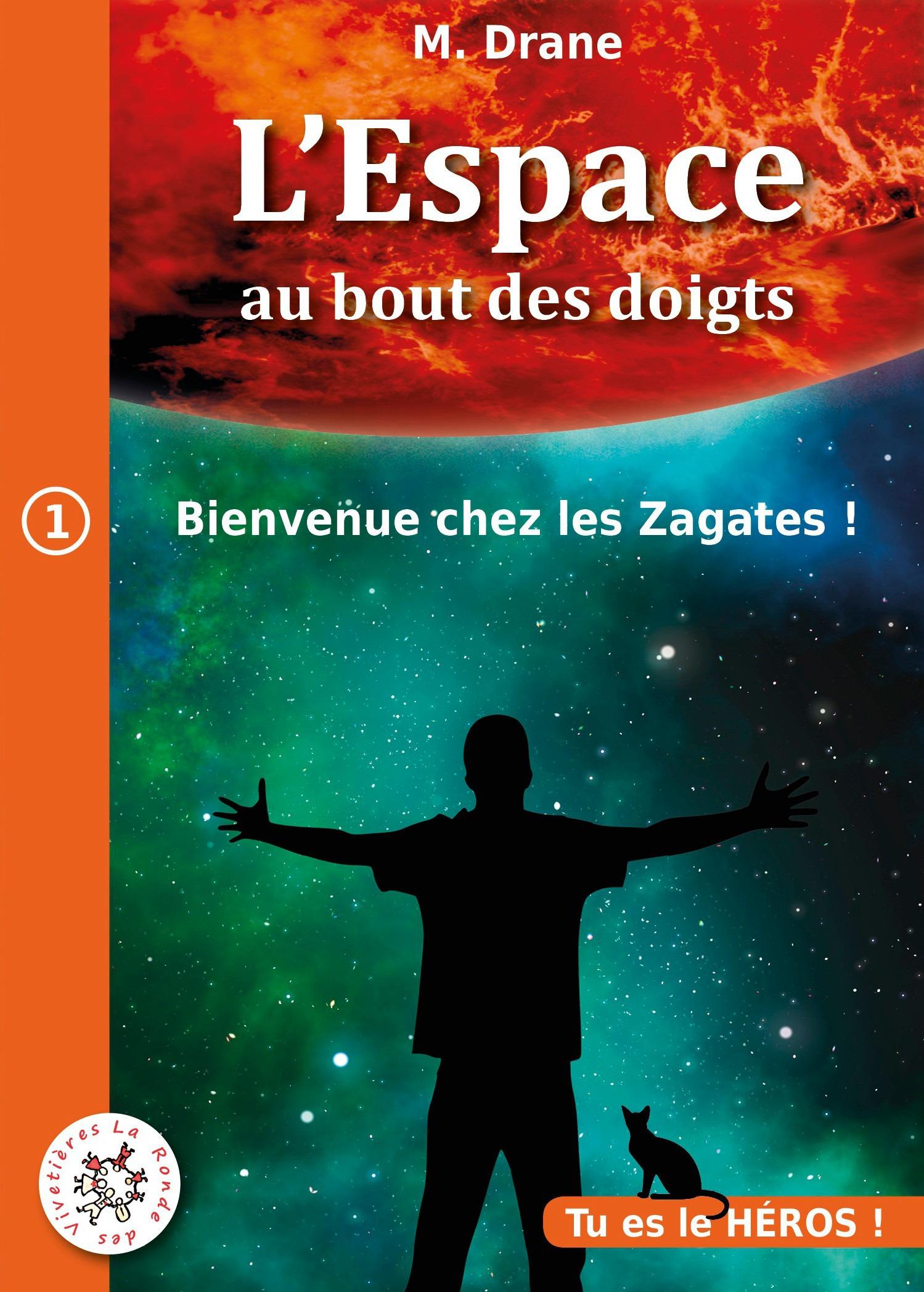 Bienvenue chez les Zagates ! : Livre dont vous êtes le héros
