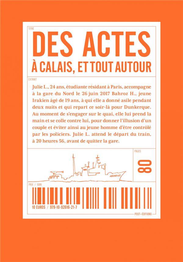 Des actes, à Calais et tout autour