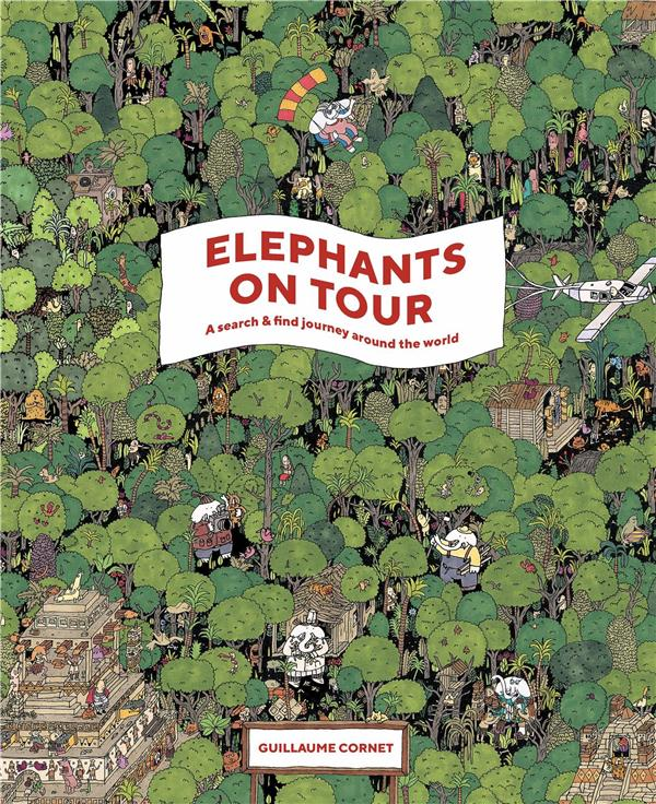 Elephants On Tour A Search/Find Journey Around The World /Anglais