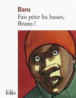 Couverture de Fais Peter Les Basses, Bruno !