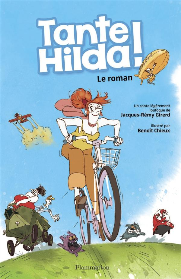 Tante Hilda ! le roman