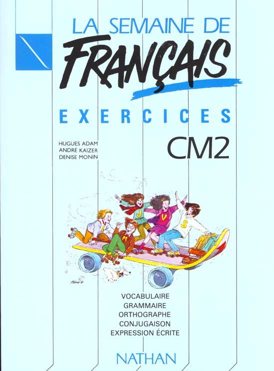 MA SEMAINE DE ; français ; CM2 ; cahier d'exercices