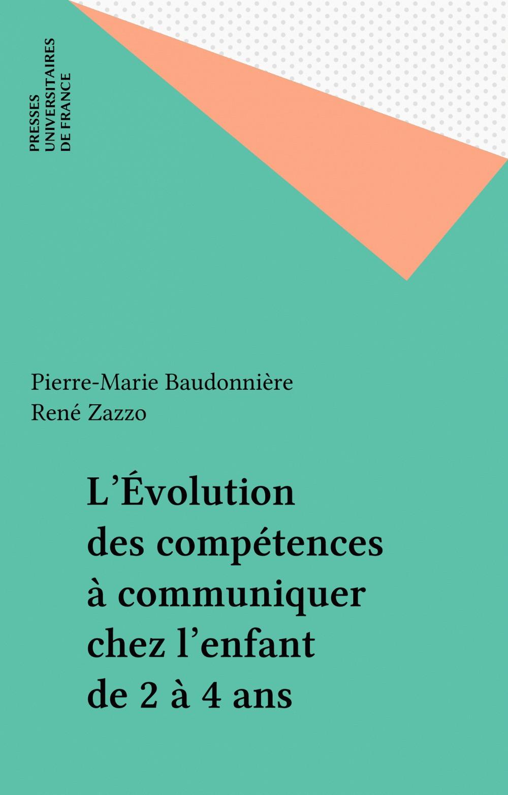 L'evolution des competences a communiquer chez l'enfant de 2 a 4 ans