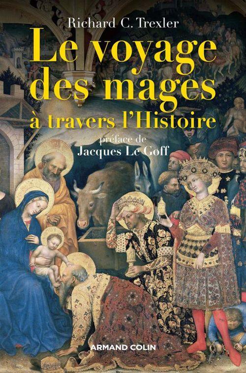 Le voyage des mages à travers l'Histoire