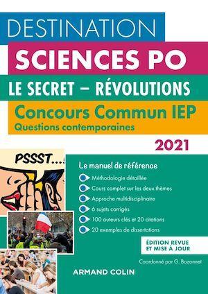 Questions contemporaines ; concours commun IEP ; le secret, révolutions (édition 2021)