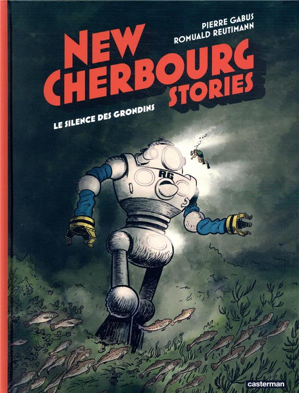 New Cherbourg stories T.2 ; le silence des Grondins