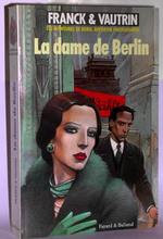 Couverture de Dame de berlin (la), les aventures de boro, reporter photographe