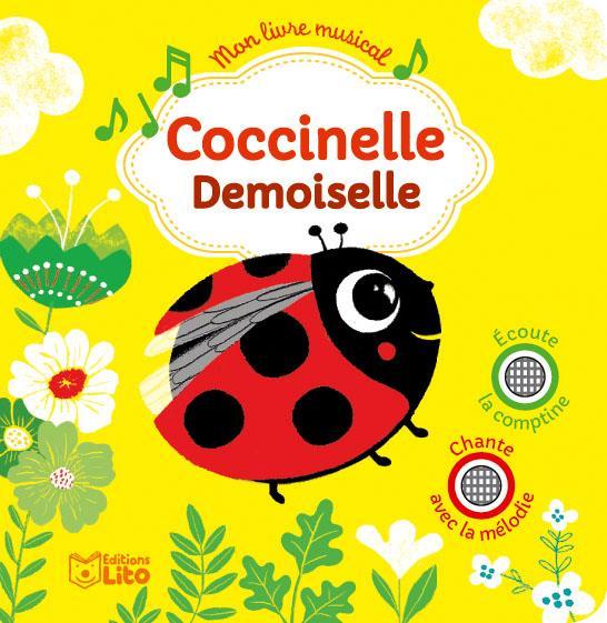 Mon Livre Musical Coccinelle Demoiselle Raphael Garraud Peggy Nille Lito Grand Format L Eau Vive Nimes