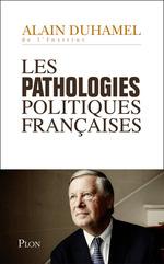 Les pathologies politiques fran�aises