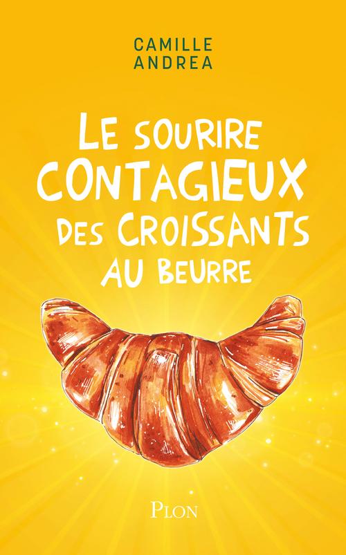 Le sourire contagieux des croissants au beurre